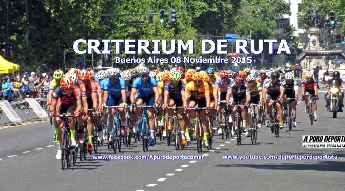 Ciclismo Argentino CRITERIUM RUTA, Buenos Aires 08 Noviembre 2015